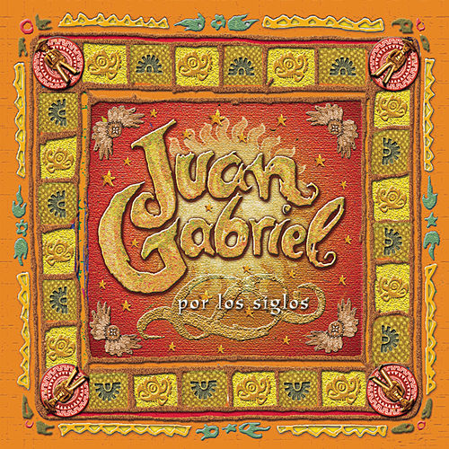 Play & Download Por Los Siglos by Juan Gabriel | Napster