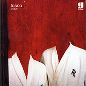 Play & Download Suzuki by Tosca | Napster