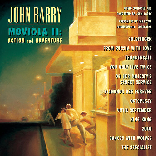 Play & Download Moviola II: Action & Adventure by John Barry | Napster