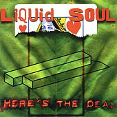 Play & Download Here's The Deal by Liquid Soul | Napster