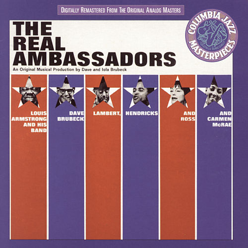 Play & Download The Real Ambassadors by Dave Brubeck | Napster