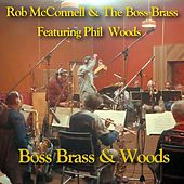 Play & Download Boss Brass And Woods by Rob McConnell | Napster