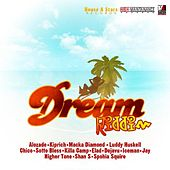 Dream Riddim Vol 1 by Various Artists