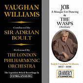 Vaughan Williams: Job, A Masque For Dancing & The Wasps, Overture by London Philharmonic Orchestra