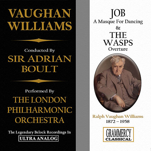 Play & Download Vaughan Williams: Job, A Masque For Dancing & The Wasps, Overture by London Philharmonic Orchestra | Napster