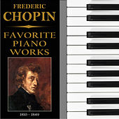 Chopin: Favorite Piano Works by Various Artists