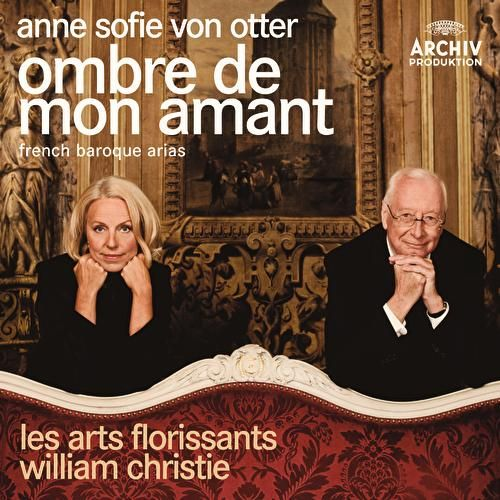 Play & Download Ombre De Mon Amant - French Baroque Arias by Various Artists | Napster