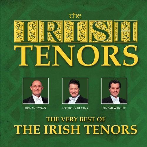 Play & Download The Very Best Of The Irish Tenors by The Irish Tenors | Napster