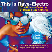 Play & Download This Is Rave-Electro by Various Artists | Napster