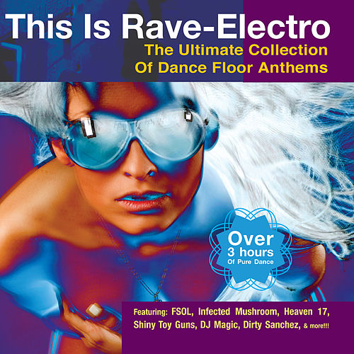This Is Rave-Electro by Various Artists