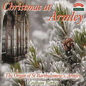 Christmas at Armley / The Schulze Organ of St. Bartholomew's Church, Armley, Leeds by Graham Barber