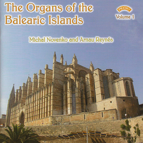 The Organs of the Balearic Islands - Vol 1 by Various Artists