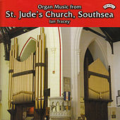 Play & Download Organ Music from St. Jude's Church, Southsea by Ian Tracey | Napster