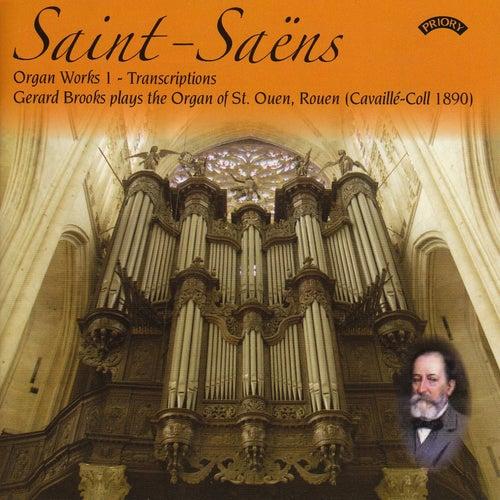 Saint Saens - Complete Organ Works, Volume 1 - Transcriptions by Gerard Brooks