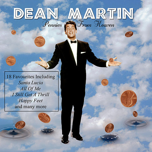 Pennies From Heaven by Dean Martin