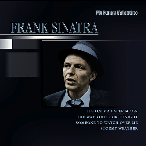 Play & Download My Funny Valentine by Frank Sinatra | Napster