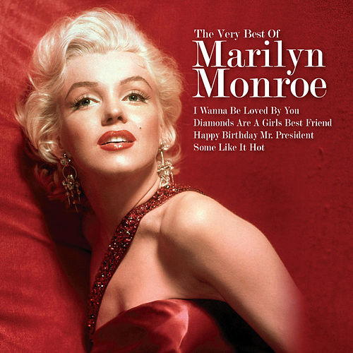The Very Best Of Marilyn Monroe by Marilyn Monroe