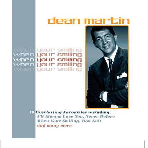 Play & Download When You're Smiling by Dean Martin | Napster