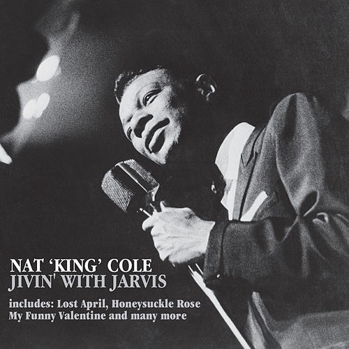 Play & Download Jivin' With Jarvis by Nat King Cole | Napster