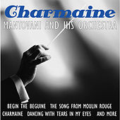 Play & Download Charmaine by Mantovani & His Orchestra | Napster
