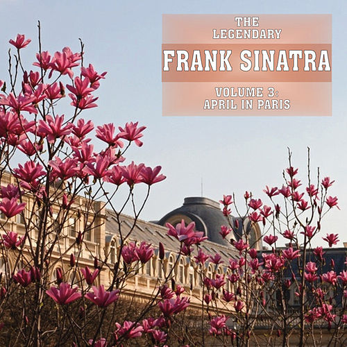 Play & Download April In Paris Vol 3 by Frank Sinatra | Napster