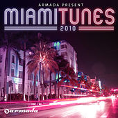 Armada Presents Miami Tunes 2010 by Various Artists