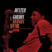 A Swingin' Affair by Dexter Gordon