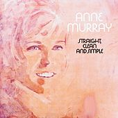Play & Download Straight, Clean And Simple by Anne Murray | Napster