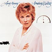 Somebody's Waiting by Anne Murray