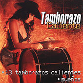 Play & Download 13 Tamborazos Calientes by Tamborazo Caliente | Napster