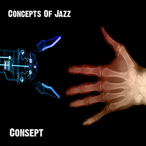 Concepts Of Jazz by Consept