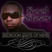 Play & Download Bedroom State Of Mind by Kool Steev | Napster