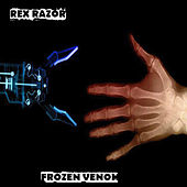 Play & Download Frozen Venom by Rex Razor | Napster
