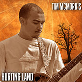 Hurting Land by Tim McMorris