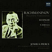 Rachmaninov: Paganini Variations - Respighi: Toccata - Casella: Partita by Joshua Pierce