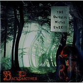 Play & Download The Darkest Night Ever!! by Black Panther | Napster