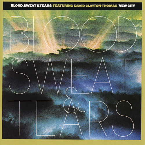 Play & Download New City by Blood, Sweat & Tears | Napster