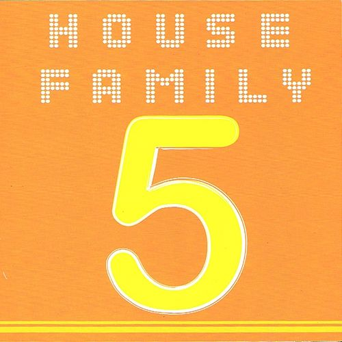 Play & Download House Family, Vol. 5 by Various Artists | Napster