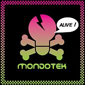 Play & Download Alive by Mondotek | Napster
