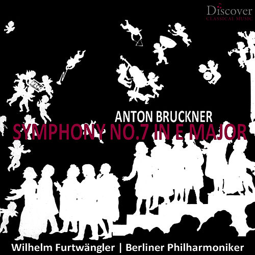 Play & Download Bruckner: Symphony No. 7 in E Major by Berliner Philharmoniker | Napster