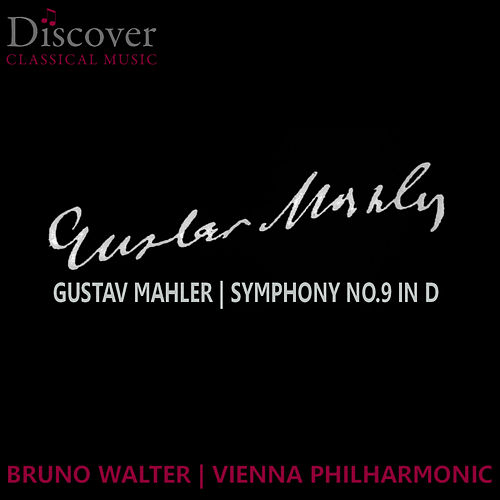 Mahler: Symphony No. 9 in D by Vienna Philharmonic