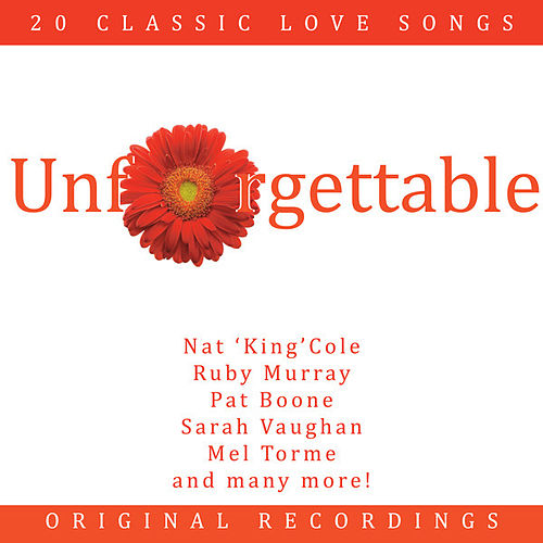 Play & Download Unforgettable by Various Artists | Napster