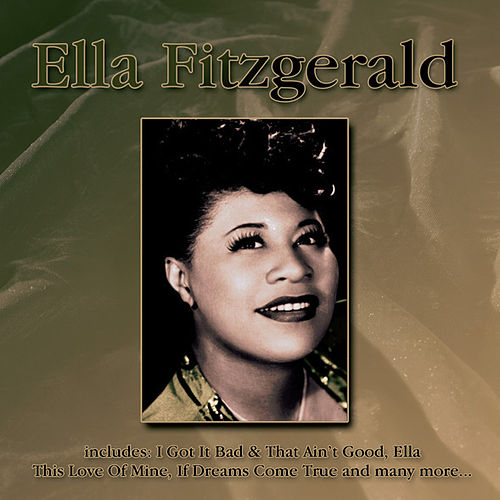Play & Download Ella Fitzgerald by Ella Fitzgerald | Napster