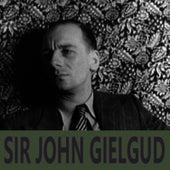The Best of Sir John Gielgud by Sir John Gielgud