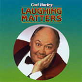 Play & Download Laughing Matters by Carl Hurley | Napster