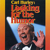 Play & Download Looking for the Humor by Carl Hurley | Napster