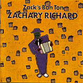 Play & Download Zack's Bon Ton by Zachary Richard | Napster