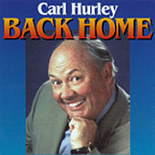 Play & Download Back Home by Carl Hurley | Napster
