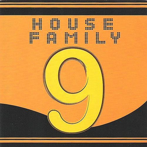 Play & Download House Family, Vol. 9 by Various Artists | Napster
