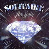 Play & Download Solitaire for You by Various Artists | Napster